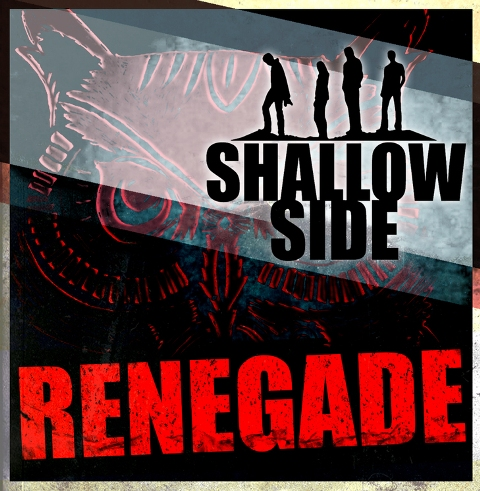 "SHALLOW SIDE Release Music Video For ""Renegade"""